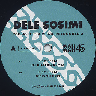 Dele Sosimi / You No Fit Touch Am Retouched 2 label