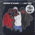Frank-N-Dank and Jay Dee / The Jay Dee Tapes