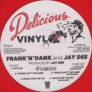 Frank-N-Dank and Jay Dee / The Jay Dee Tapes label