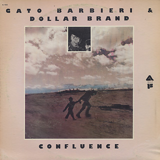 Gato Barbieri & Dollar Band / Confluence