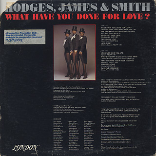 Hodges, James and Smith / What Have You Done For Love? back