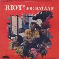 Joe Bataan / Riot!