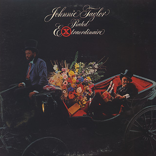 Johnnie Taylor / Rated Extraordinaire front