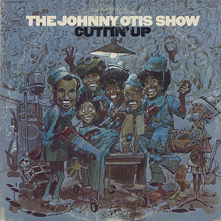 Johnny Otis Show / Cuttin' Up front