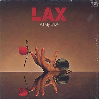 L.A.X. / All My Love