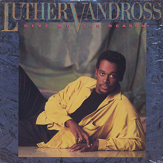 Luther Vandross / Give Me The Reason