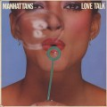 Manhattans / Love Talk