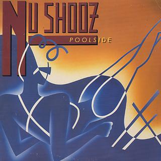 Nu Shooz / Poolside
