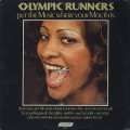 Olympic Runners / Put The Music Where Your Mouth Is