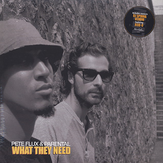 Pete Flux & Parental / What They Need