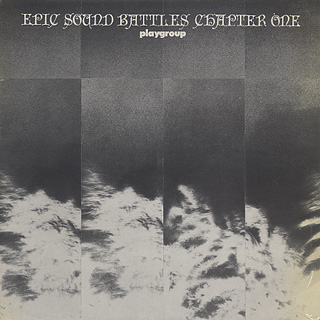 Playgroup / Epic Sound Battles - Chapter One