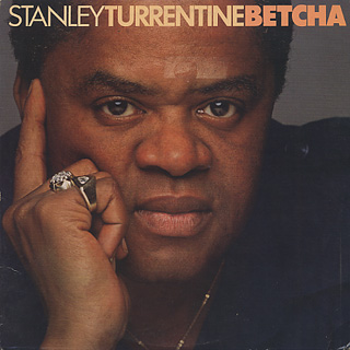 Stanley Turrentine / Betcha front