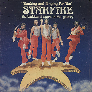 Starfire / Dancing and Singing For You