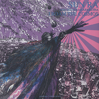 Sun Ra And His Solar Arkestra / I Roam The Cosmos front