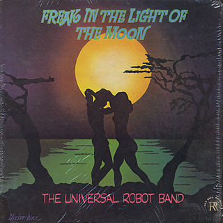 Universal Robot Band / Freak In The Light Of The Moon front