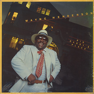 Wayne Henderson / Big Daddy's Place front