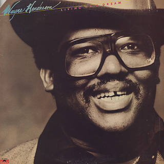 Wayne Henderson / Living On A Dream