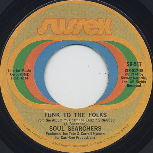 Soul Searchers / Blow Your Whistle c/w Funk To The Folks back