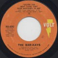 Bar-Kays / You're The Best Thing That Ever Happened To Me