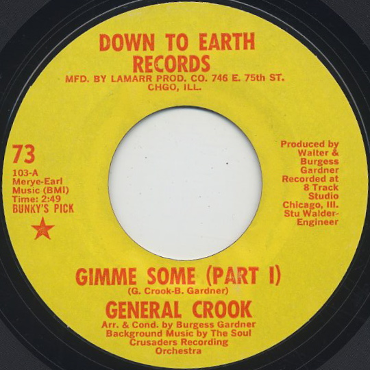 General Crook / Gimme Some (Part I)