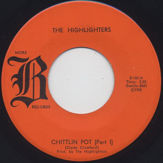 Highlighters / Chittlin Pot (Part I) c/w (Part II)