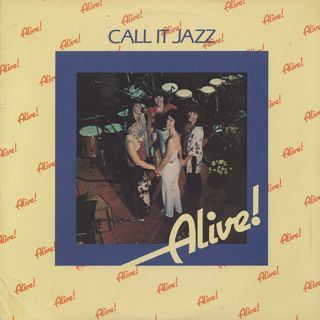 Alive! / Call It Jazz front