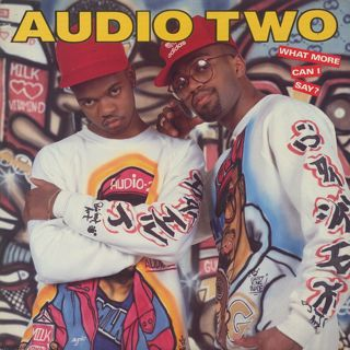 Audio Two / What More Can I Say