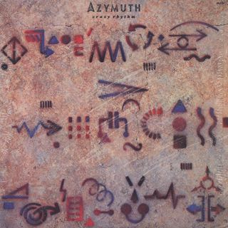Azymuth / Crazy Rhythm front