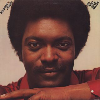 Booker T. Jones / Try And Love Again