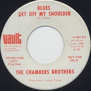 Chambers Brothers / Blues Get Off My Shoulder front