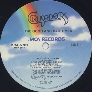 Crusaders / The Good And Bad Times label