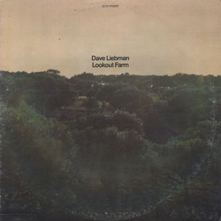 Dave Liebman / Lookout Farm