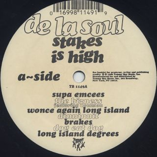 De La Soul / Stakes Is High label