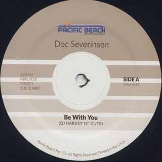 Doc Severinsen / DJ Harvey / Be With You c/w You Put The Shine On Me label