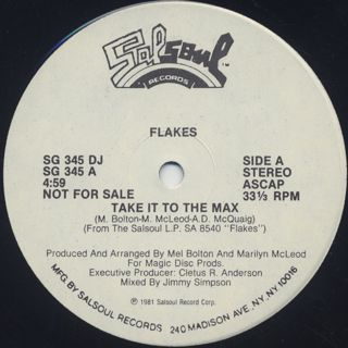 Flakes / Take It To The Max c/w Flakes Rap back