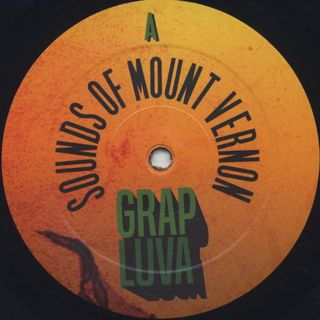 Grap Luva / Sounds Of Mount Vernon label