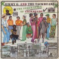 Jimmy G. And The Tackheads / The Federation Of Tackheads