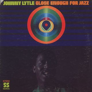 Johnny Lytle / Close Enough For Jazz