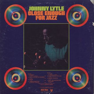 Johnny Lytle / Close Enough For Jazz back