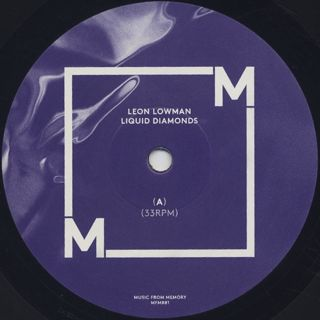 Leon Lowman / Liquid Diamonds label