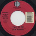 Lew Kirton / Talk To Me (45)