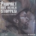 M_ROCK / Prophet has never stopped - Jeru The Damaja Tribute Mix --1