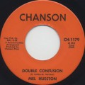 Mel Hueston / Double Confusion c/w Time And Patience