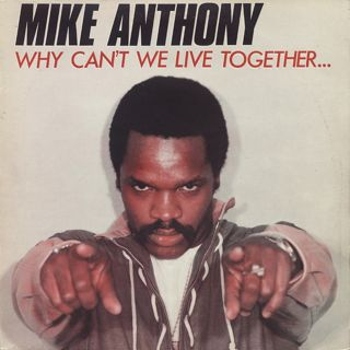 Mike Anthony / Why Can't We Live Together...