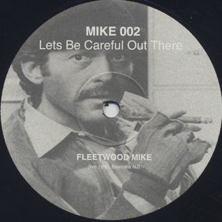 Mike Simonetti / Let's Be Careful Out There