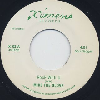 Mike The Glove / Rock With U c/w Hielo Ardiente / El Mensaje