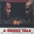 Molecules & Showbiz / A Bronx Tale