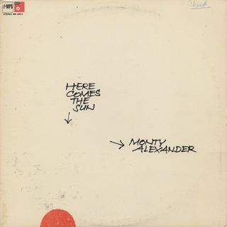 Monty Alexander / Here Comes The Sun