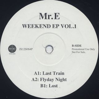 Mr.E / Weekend EP Vol.1 back