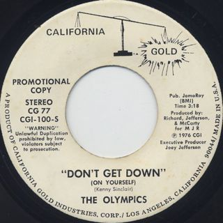 Olympics / Don't Get Down (On Yourself)